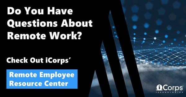 [RESOURCE CENTER] iCorps Remote Employee Resource Center